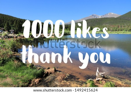 1000 likes. Social media achievement. Thank you sign. #1492415624