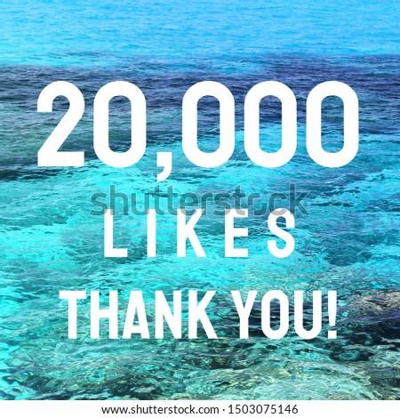 20000 likes. Thank you sign. Social media milestone. #1503075146