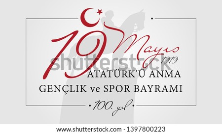 19 May the Commemoration of Atatürk, Youth and Sports Day (Turkish Speak: 19 Mayis Ataturk'u Anma, Genclik ve Spor Bayrami) Illustration