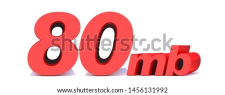 80 mb .80 Mbps word on white background. 3D illustration