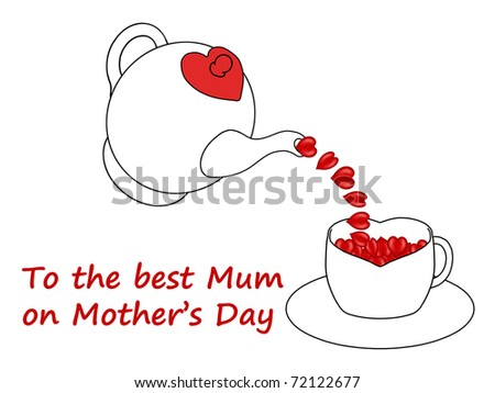Mother's Day teapot pouring hearts into a heart shaped teacup