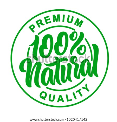 100% Natural Lettering Stamp Illustration.