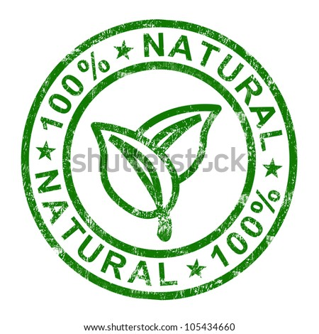 100% Natural Stamp Showing Pure And Genuine Products