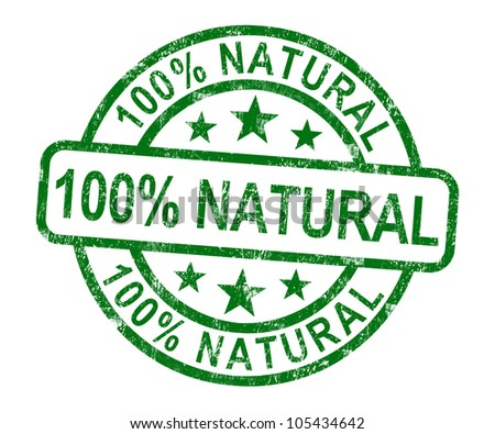 100% Natural Stamp Shows Pure Genuine Products