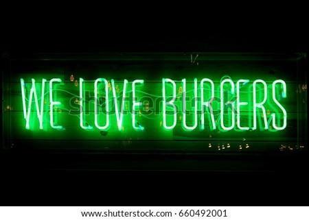 Neon we love burgers