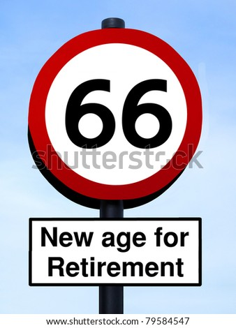 66 new age for retirement roadsign against a blue sky