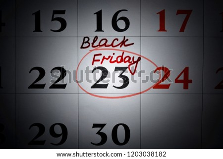 23 november 2018 - day of the sale. Calendar with reminder about black friday.