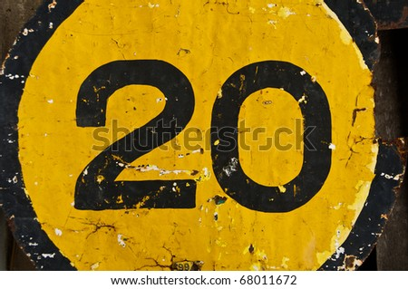 """Number 20""  The Old traffic sign"