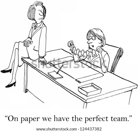 """On paper we have the perfect team."""