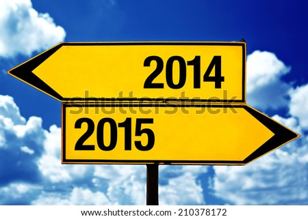 2014 or 2015, opposite road direction signs as New Year concept.