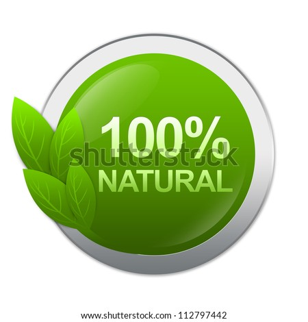 100 Percent Natural on Green Glossy Style With Silver Border Label Isolated on White Background - stock photo