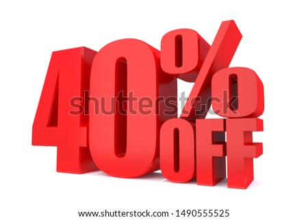 40 Percent off 3d Sign on White Background, Special Offer 40% Discount Tag, Sale Up to 40 Percent Off,big offer, Sale, Special Offer Label, Sticker, Tag, Banner, Advertising, offer Icon