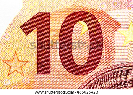 photographed close-up money of the European Union, the par value of ten euros #486025423
