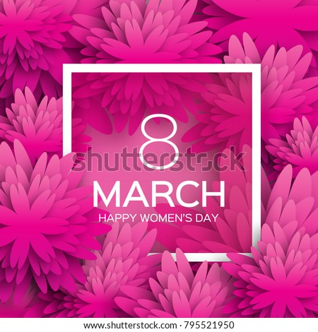 Pink Floral Greeting card - International Happy Women's Day. 8 March holiday background with paper cut Frame Flowers. Happy Mother's Day. Trendy Design Template.  illustration. #795521950