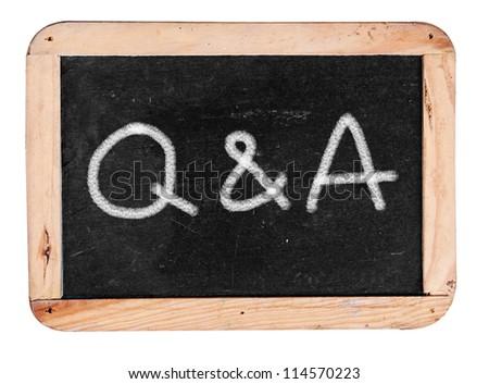 Q&A- white chalk handwriting on isolated vintage slate blackboard