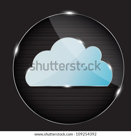 Raster version glass button with cloud icon