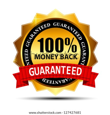 Raster version money back guarantee gold sign, label