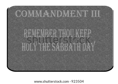 3rd Commandment etched in stone and isolated on a white background