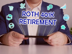 ROTH 401K RETIREMENT phrase on the screen. Merchant use internet technologies at office. Concept search and ROTH 401K RETIREMENT .