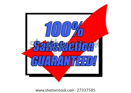 100% Satisfaction Guaranteed concept isolated on white