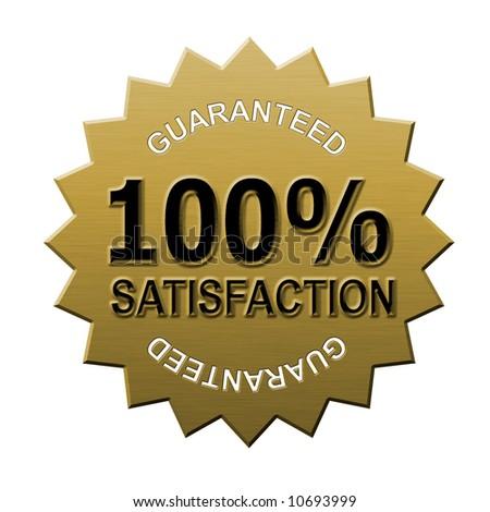 100% satisfaction guaranteed metallic look