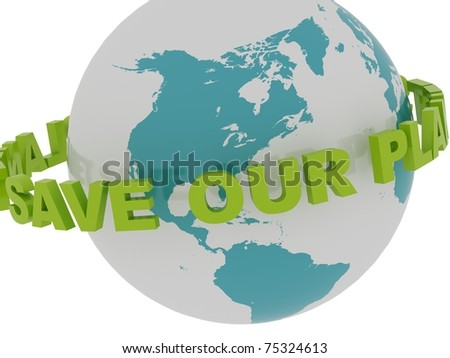 """Save Our Planet"" Spinning Around the Earth"