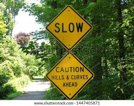 """Slow"" ""Caution—hills & curves ahead"" #1447405871"