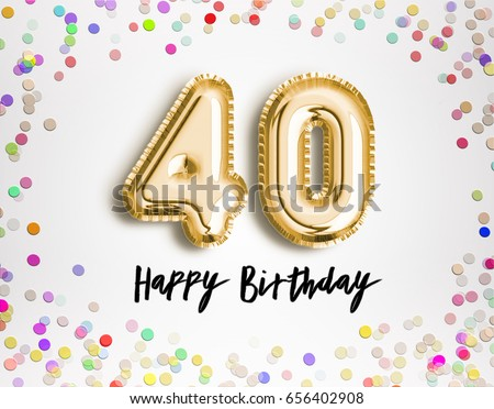 Get Free Stock Photos Of Happy 40th Birthday Smartphone Shows