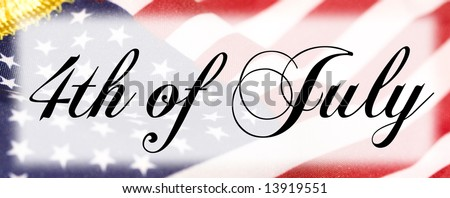 4th of July black lettering with flag background (public domain free type).
