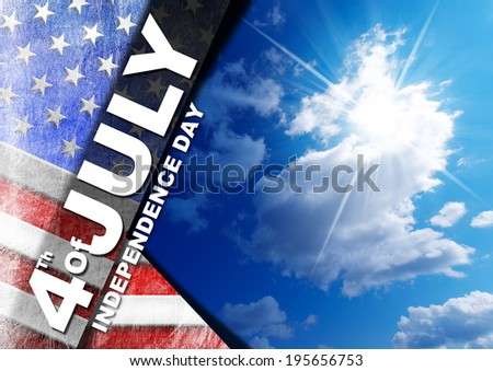 """4th of July - Independence Day / US flag on blue sky with clouds and sunlight with phrase """"4th of July - Independence Day"""""""
