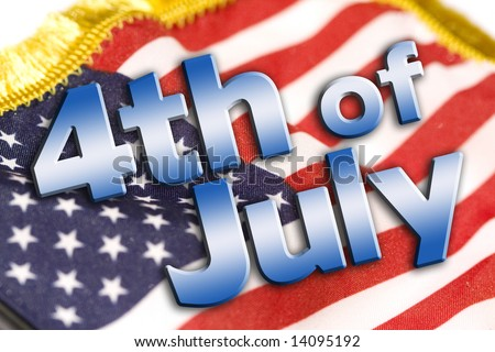 4th of July type on an american flag background (public domain free type).