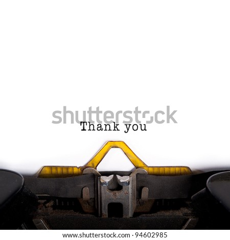 """Thank you"" message typed by vintage typewriter."