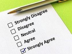 The person is thinking if he is agree with the statement given. The person chooses the option of strongly agree.