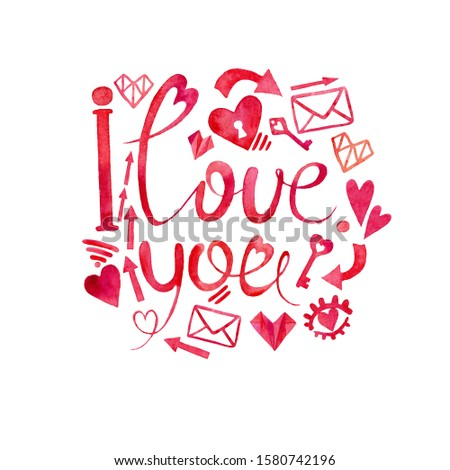 """Valentine's day card.The words """"I love you.""""Watercolor drawing.The image of a red heart,keys,message,eyes.Postcard design, greetings for Valentine's Day, birthday, illustration, banner, poster."""