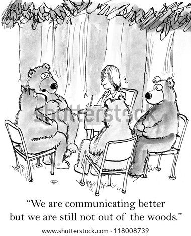 """We are communicating better but we are still not out of the woods."""