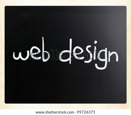"""Web design"" handwritten with white chalk on a blackboard"