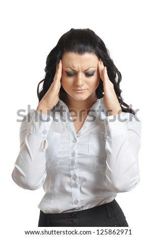 woman holds hands the head because of a headache and fatigue. isolated on white