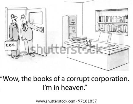 """Wow, the books of a corrupt company.  I'm in heaven."""