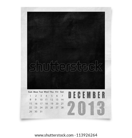 2013 year calendar ,December on blank photo frame isolated on white - stock photo