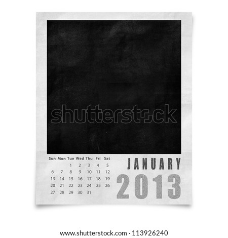 2013 year calendar ,January on blank photo frame isolated on white