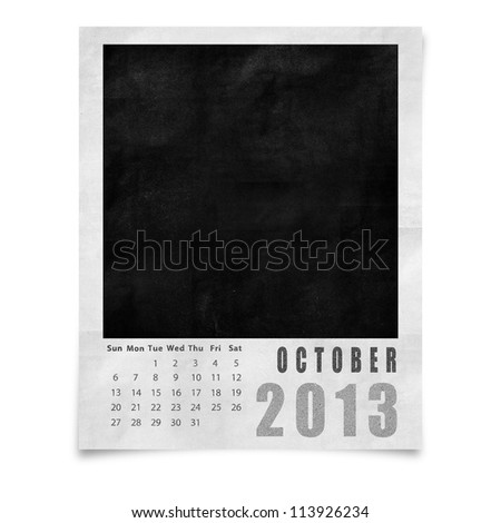 2013 year calendar ,October on blank photo frame isolated on white - stock photo