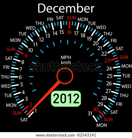 2012 year Calendar speedometer car . December.