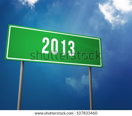 2013 Year on the Road Sign