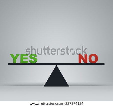 'Yes' or 'no' balancing on a seesaw