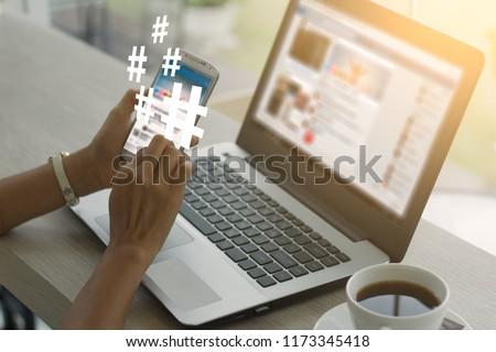 Young girl using smart phone,Social media concept . hashtag concept