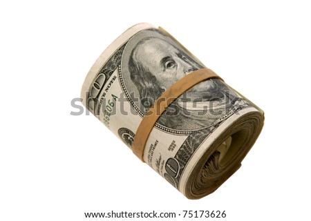 """a """"bank roll"""" of $100.00 bills isolated on white, with room for your text"""