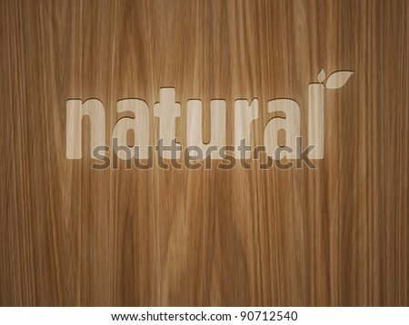 A beautiful wooden background with the word natural