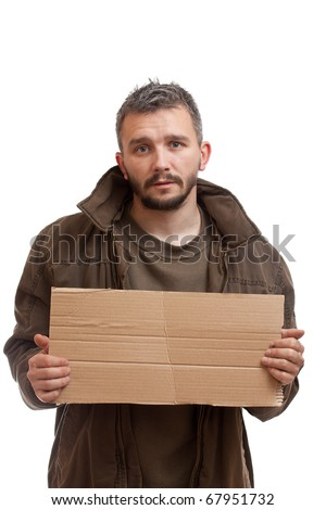 A beggar holding carton suitable for adding text, isolated on white background