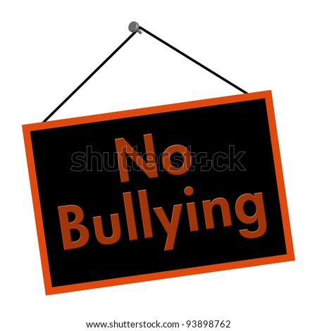 A black and orange sign with the words No Bullying isolated on a white background