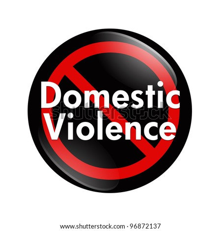 A black, white and red  button with words Domestic Violence isolated on a white background, No Domestic Violence button